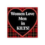 Women Love Men In Kilts Sticker