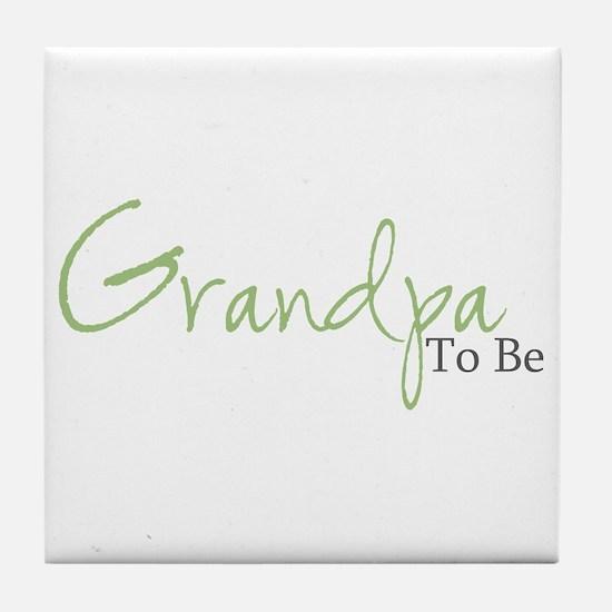 Grandpa To Be (Green Script) Tile Coaster