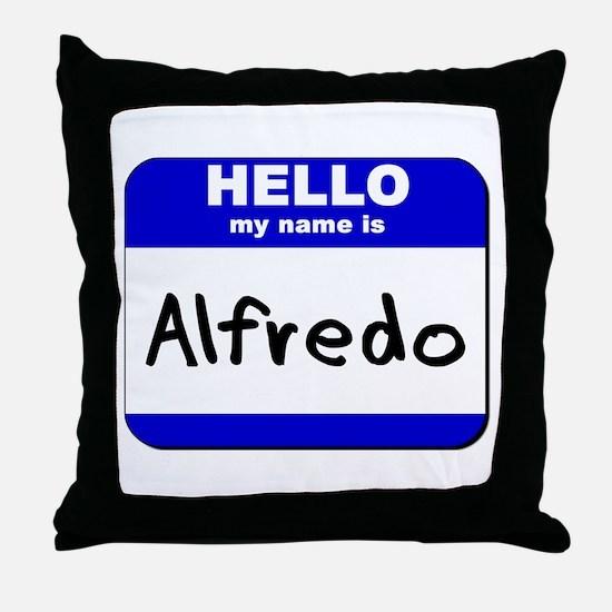 hello my name is alfredo  Throw Pillow