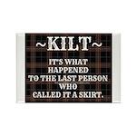 Kilt-Dont Call It A Skirt Magnets