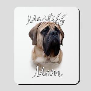 Mastiff(fawn)Mom2 Mousepad