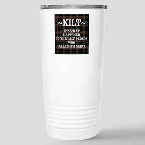 Kilt-Dont Call It A Skirt Travel Mug