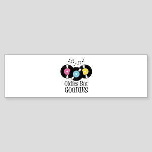 Oldies But Goodies Bumper Sticker