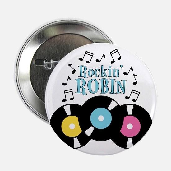 """Rockin Robin 2.25"""" Button"""