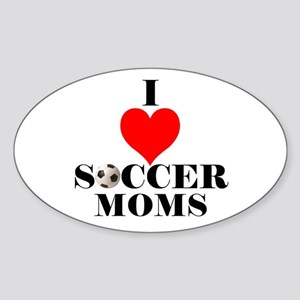I Love Soccer Moms Oval Sticker