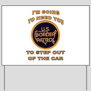 BORDER STOP Yard Sign