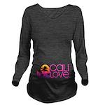 Cali Love #1 Long Sleeve Maternity T-Shirt