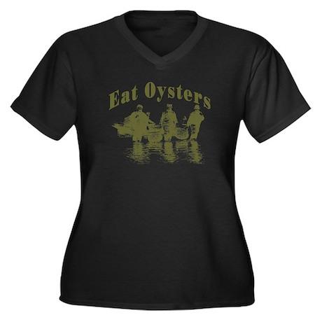 Eat Oysters Women's Plus Size V-Neck Dark T-Shirt