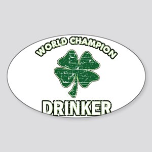World champion drinker Sticker (Oval)