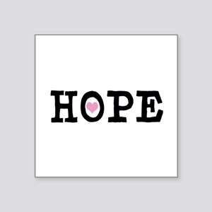"HOPE - (Nonprofit) Square Sticker 3"" X 3"""