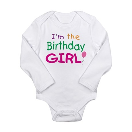 I'm the Birthday Girl Infant Creeper Body Suit