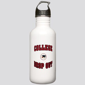 COLLEGE DROP OUT Water Bottle