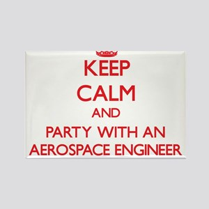 Keep Calm and Party With an Aerospace Engineer Mag