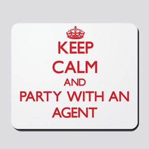 Keep Calm and Party With an Agent Mousepad