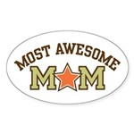 Most Awesome Mom Oval Sticker