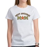 Most Awesome Mom Women's T-Shirt