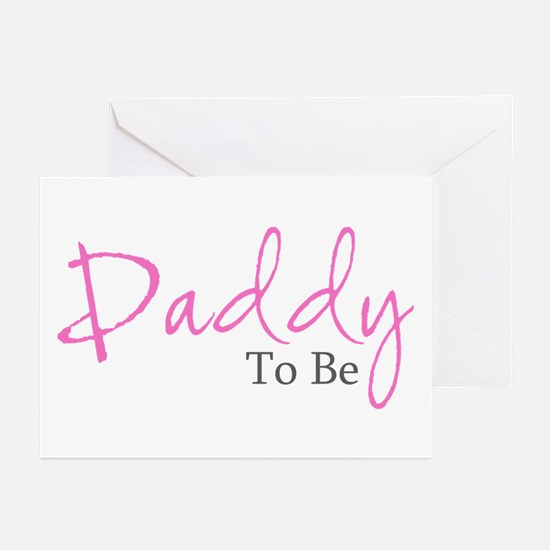 Daddy To Be (Pink Script) Greeting Cards (Package