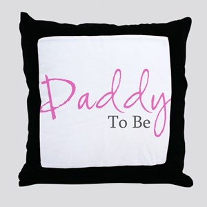 Daddy To Be (Pink Script) Throw Pillow