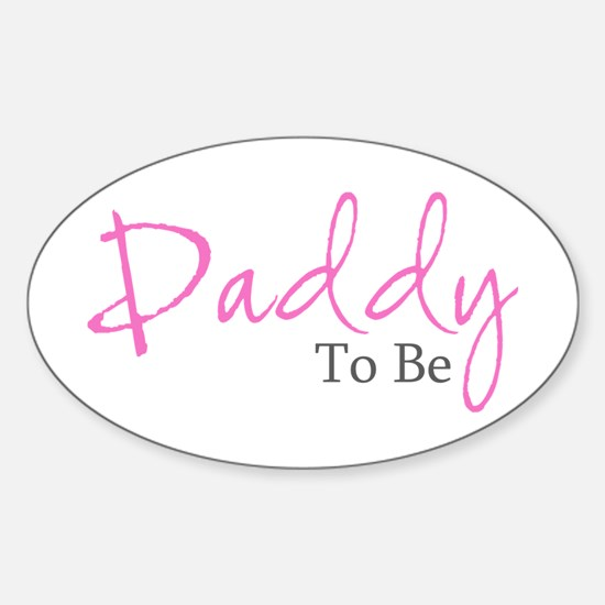 Daddy To Be (Pink Script) Oval Decal