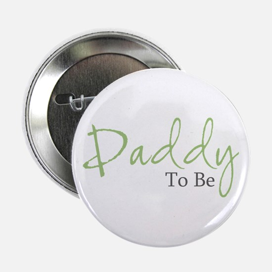 Daddy To Be (Green Script) Button