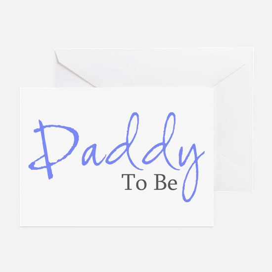 Daddy To Be (Blue Script) Greeting Cards (Package