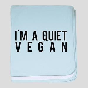 I'm A Quiet Vegan baby blanket