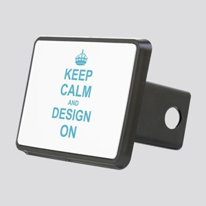 Keep Calm and Design on Rectangular Hitch Cover