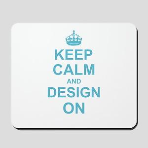 Keep Calm and Design on Mousepad