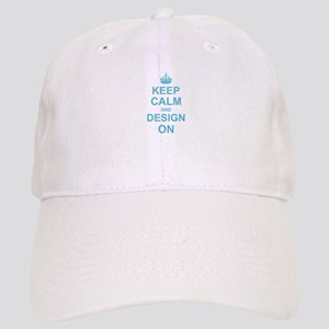 Keep Calm and Design on Cap