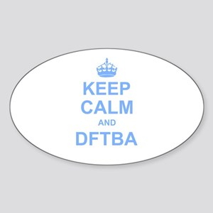 Keep Calm and DFTBA Sticker