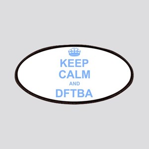 Keep Calm and DFTBA Patches