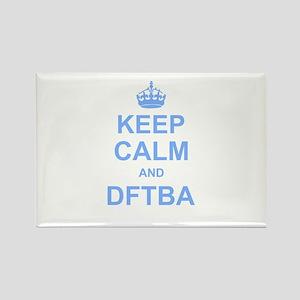Keep Calm and DFTBA Magnets