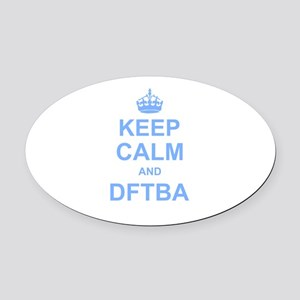 Keep Calm and DFTBA Oval Car Magnet