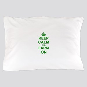 Keep calm and Farm on Pillow Case