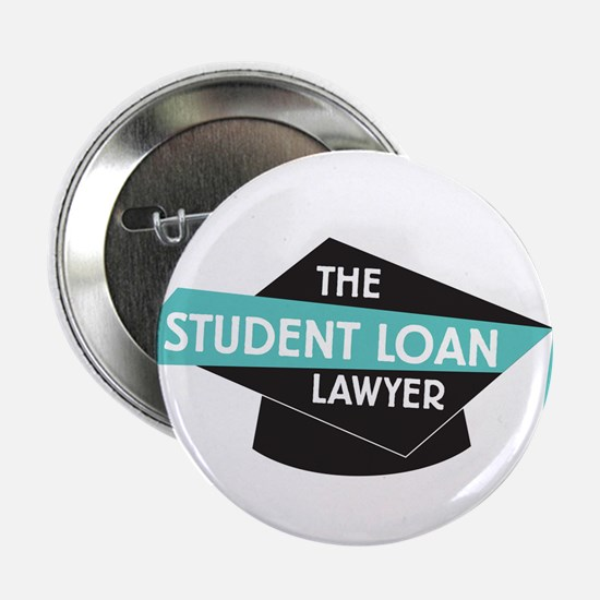 """The Student Loan Lawyer Logo 2.25"""" Button"""