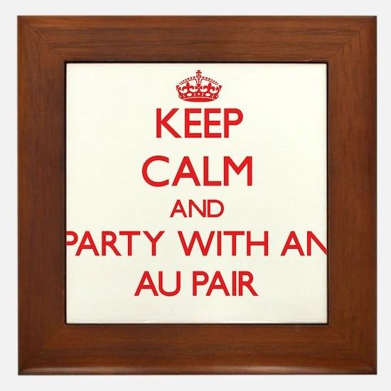 Keep Calm and Party With an Au Pair Framed Tile