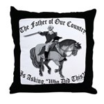 George Washington, Who Did This? Throw Pillow