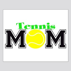 Tennis Mom Small Poster