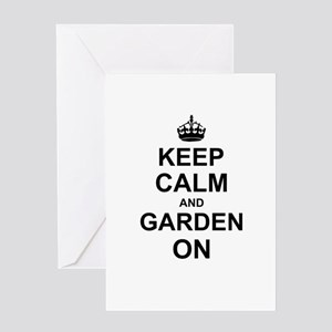 Keep Calm and Garden on Greeting Cards