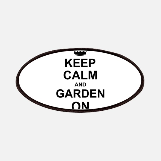 Keep Calm and Garden on Patches