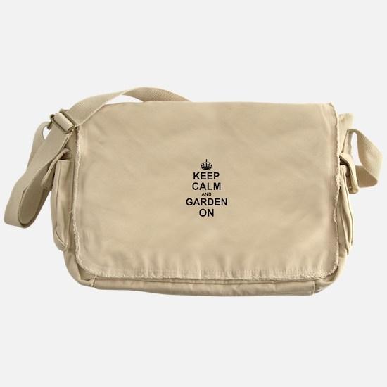 Keep Calm and Garden on Messenger Bag