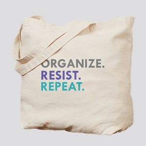 ORGANIZE. RESIST. REPEAT. Tote Bag