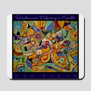 Roadrunner Defusing a Candle Mousepad
