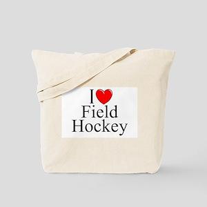 """""""I Love (Heart) Field Hockey"""" Tote Bag"""