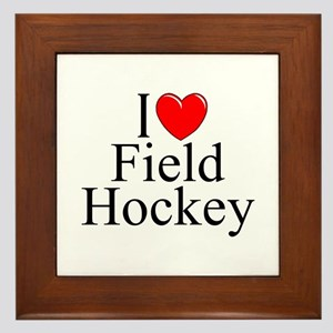 """I Love (Heart) Field Hockey"" Framed Tile"