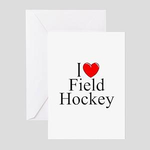 """""""I Love (Heart) Field Hockey"""" Greeting Cards (Pk o"""
