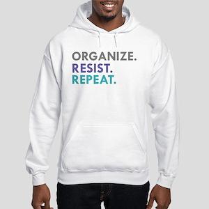 ORGANIZE. RESIST. REPEAT. Sweatshirt