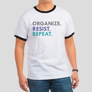 ORGANIZE. RESIST. REPEAT. T-Shirt