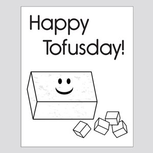 Happy Tofusday Small Poster
