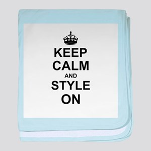 Keep Calm and Style on baby blanket